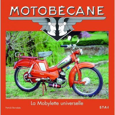 Motobécane : La Mobylette universelle