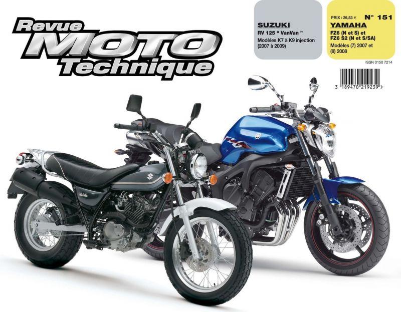 revue moto technique 151 1 suzuki rv 125 r yamaha fz6n fz6s 07 08 pi ces moteur sur la. Black Bedroom Furniture Sets. Home Design Ideas