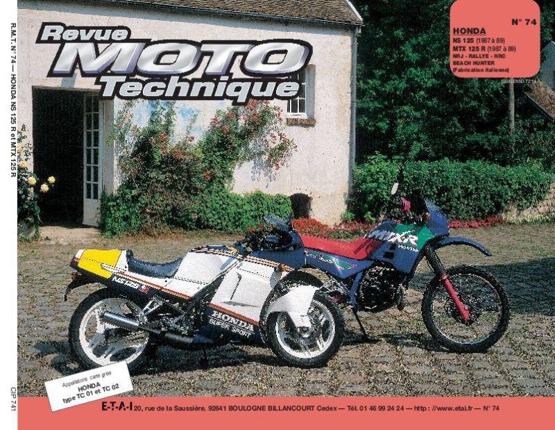 revue moto technique 74 honda ns 125 r mtx 125 87 89 pi ces moteur sur la b canerie. Black Bedroom Furniture Sets. Home Design Ideas