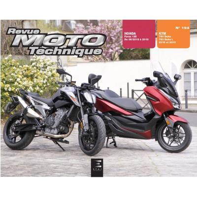 Revue Moto Technique 194 KTM Duke 790 18-19 / Honda Forza 125 18-19