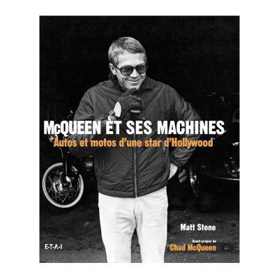 McQueen et ses machines : Autos et motos d'une star d'Hollywood