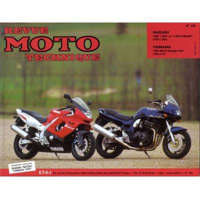 Revue Moto Technique 105.2 Suzuki 1200 Bandit / Yamaha YZF 600