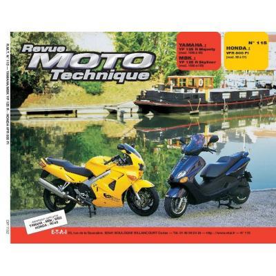 Revue Moto Technique 115.2 Yamaha YP 125R / MBK YP 125R / Honda VFR 800FI