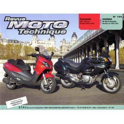 Revue Moto Technique 124.1 Piaggio X9 / Honda NT 650 V Deauville