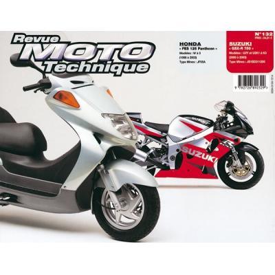Revue Moto Technique 132.1 Honda 125 FES 98-02 / Suzuki GSX 750 00-03