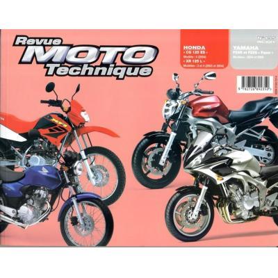 Revue Moto Technique 135.1 Honda CG 125 / XR 125L / Yamaha FZ6N-S Fazer