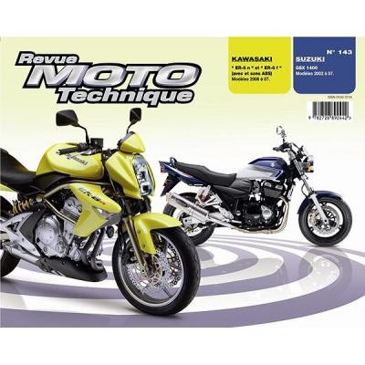 Revue Moto Technique 143.1 Kawasaki ER-6N / 6F 2006 / Suzuki GSX 1400 02-07