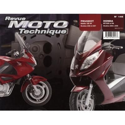 Revue Moto Technique 146.1 NT 700V 06-08 / Peugeot 125 Satelis 4V 06-07