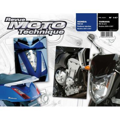 Revue Moto Technique 147.1 Honda FES 125 03-07 / Yamaha FZ1 Fazer 06-07