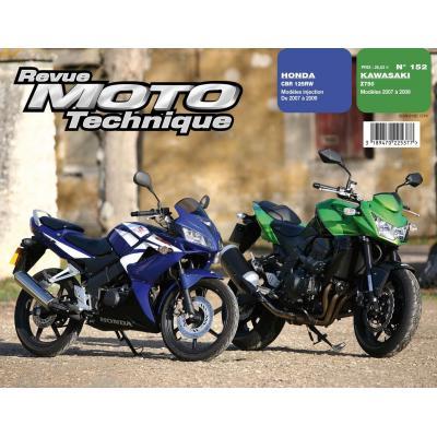 Revue Moto Technique 152.1 Kawasaki Z750 07-09 / Honda CBR 125 R 07-09