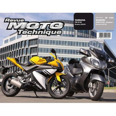 Revue Moto Technique 154.1 Suzuki 650 Burgman 07-09 / Yamaha YZF-R 125 08-09
