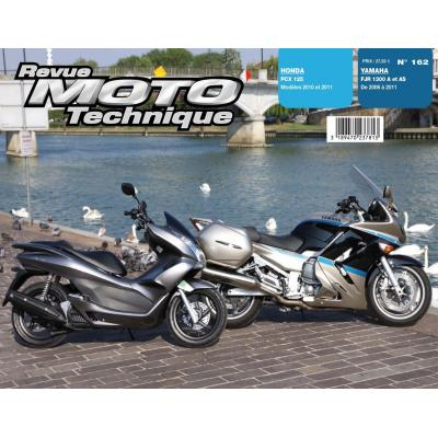 Revue Moto Technique 162 Honda PCX 125 10-11 / Yamaha FJR 1300 A-AS 06-11