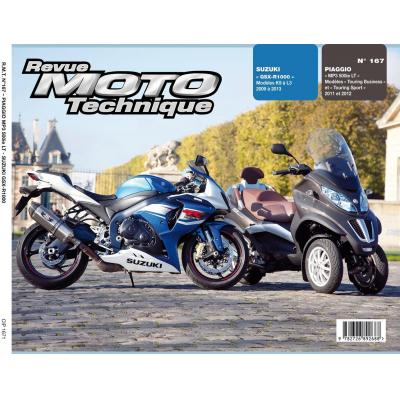 Revue Moto Technique 167 Piaggio MP3 500LT 11-12 / Suzuki GSX-R 1000 09-13