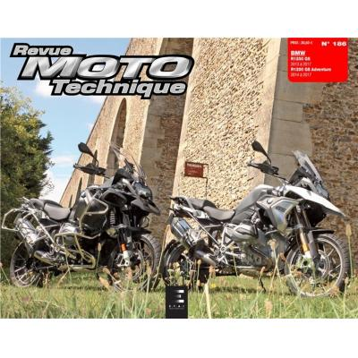 Revue Moto Technique 186 BMW R 1200 GS 13-17