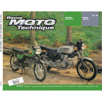 Revue Moto Technique 35 Zundapp KS-GTS 50 / Honda CBX 1000 78-82