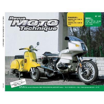 Revue Moto Technique 37.2 Piaggio Vespa P125X-125E / BMW R60-75-80-R100