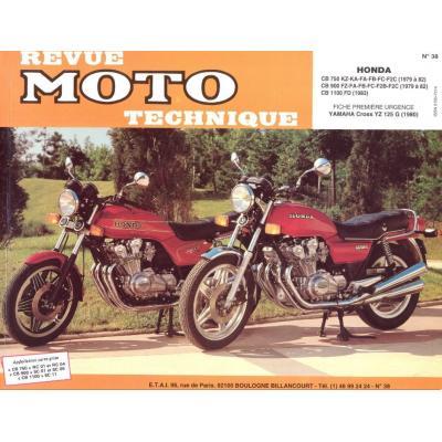 Revue Moto Technique 38 Honda CB 750 KZ / CB 900 FZ / CB 1100 F