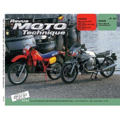 Revue Moto Technique 53.1 Honda MBX 125F-MTX 125-200R / Moto Guzzi 850-1000