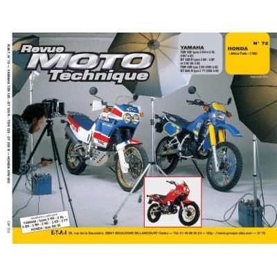 Revue Moto Technique 72.2 Yamaha 125 TZR / DT 200 R / Honda XRV 750 Africa Twin 1988