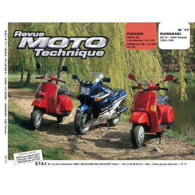 Revue Moto Technique 77.1 Piaggio Vespa PX-LX125-200 / Kawasaki ZX10