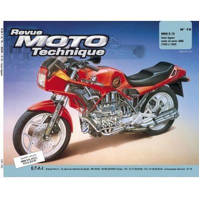 Revue Moto Technique 79.2 BMW K 75-K 75 C-K 75 S - K 75 RT 86-96