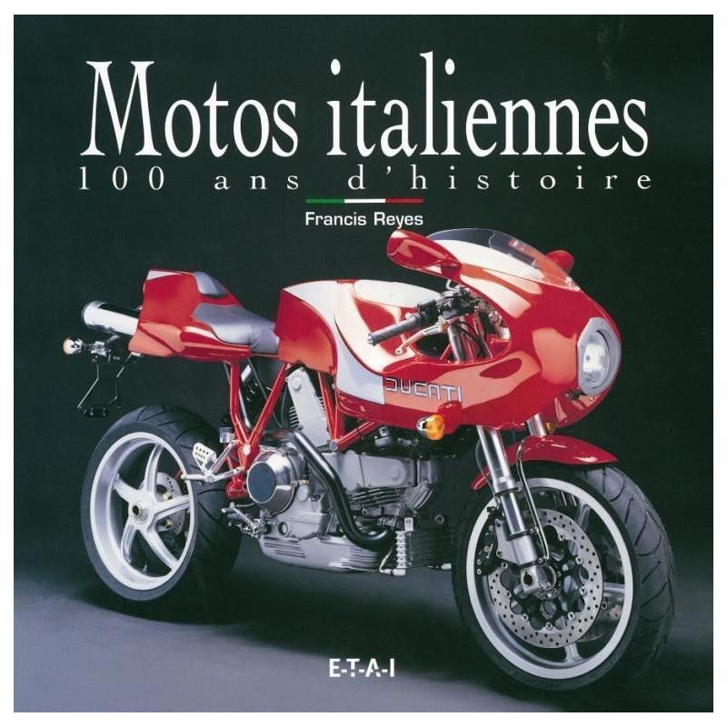 Motos italiennes : 100 ans d'histoire