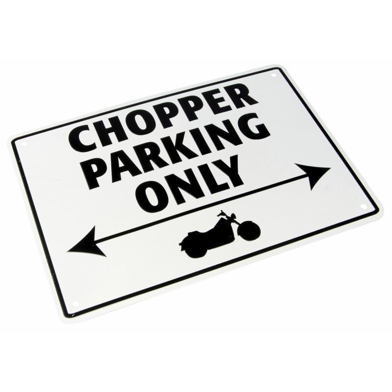 Plaque de parking Chopper parking only