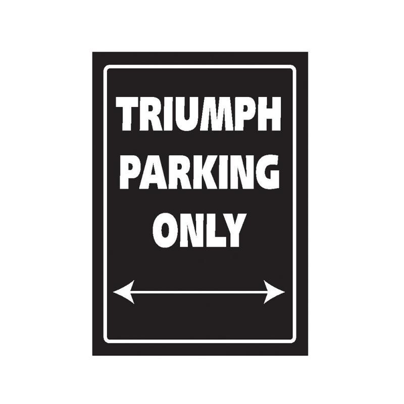 Plaque de parking Triumph parking only