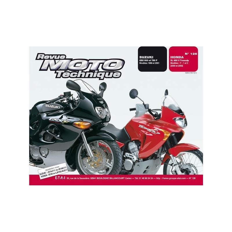 Revue Moto Technique 126.1 Honda XL 650V / Suzuki GSX 750 F - 600 F