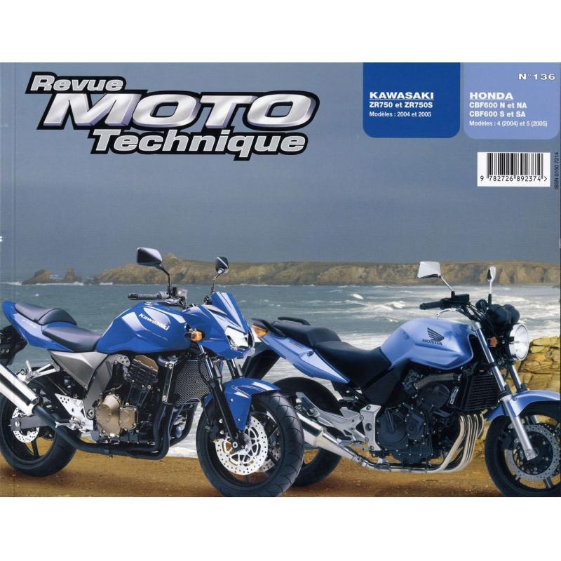 Revue Moto Technique 136.1 Honda CBF 600 N/S 04-05 / Kawasaki Z750 04-05