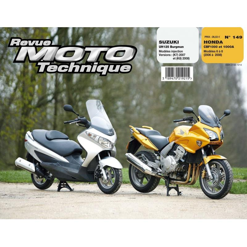 Revue Moto Technique 149.1 Suzuki UH125 Burgman (injection) 07-08 / Honda CBF 1000 06-08