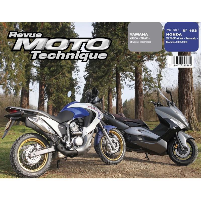 Revue Moto Technique 153.1 Yamaha 500 T-Max 08-09 / Honda XL700V 08-09