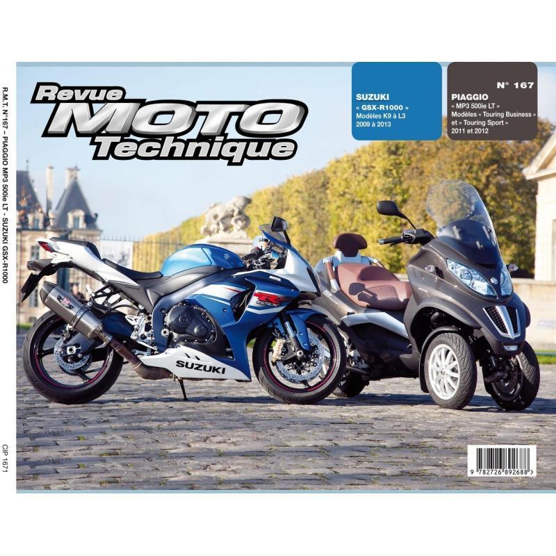 Revue Moto Technique 167 Piaggio MP3 500LT 11-12 / Suzuki GSX-R 1000 09-13