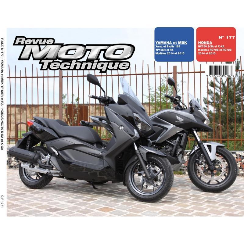 Revue Moto Technique 177 Honda NC 750 SX 14-15 / Yamaha X-Max 125 14-15