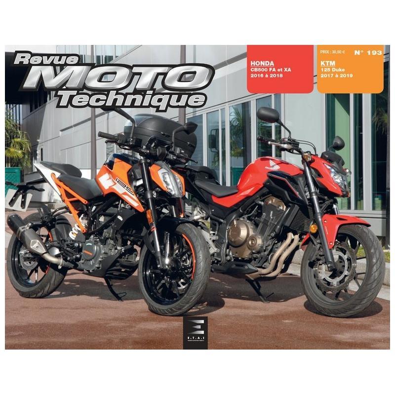 Revue Moto Technique 193 KTM Duke 125 17-19 / Honda CB500 FA/XA 16-18
