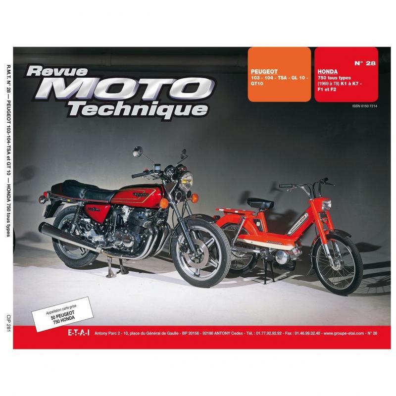 Revue Moto Technique 28 Peugeot 103-104 TSA-GL-GT 10 / Honda CB 750