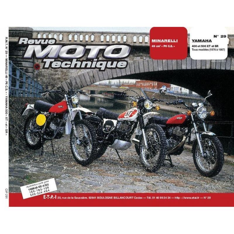 Revue Moto Technique 29 Minarelli P 6 CS / Yamaha 400-500 XT-SR
