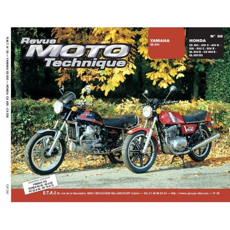 Revue Moto Technique 39 Yamaha XS 500 / Honda CX 400-500-650