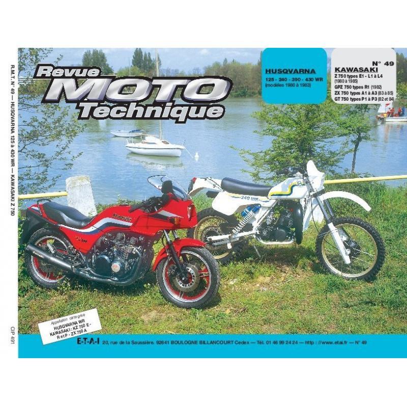 Revue Moto Technique 49 Husqvarna 125-240-390-430 WR / Kawasaki Z-GPZ 750