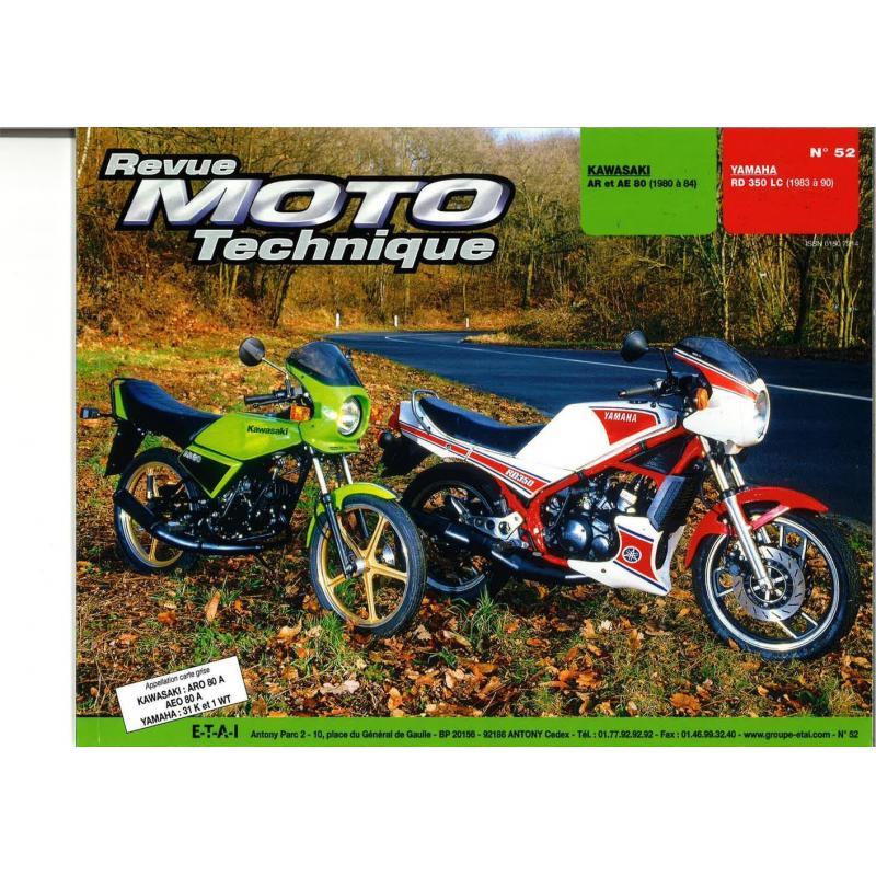 Revue Moto Technique 52.1 Kawasaki 80 AR-AE / Yamaha RD 350 LC-F