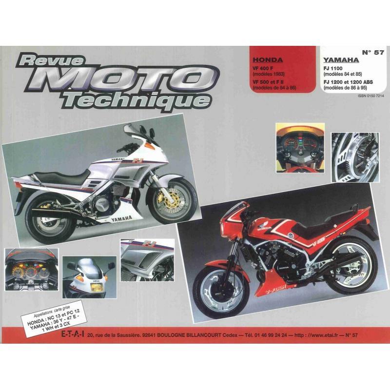 Revue Moto Technique 57 Honda VF 400F-500F / Yamaha FJ 1100-FJ 1200