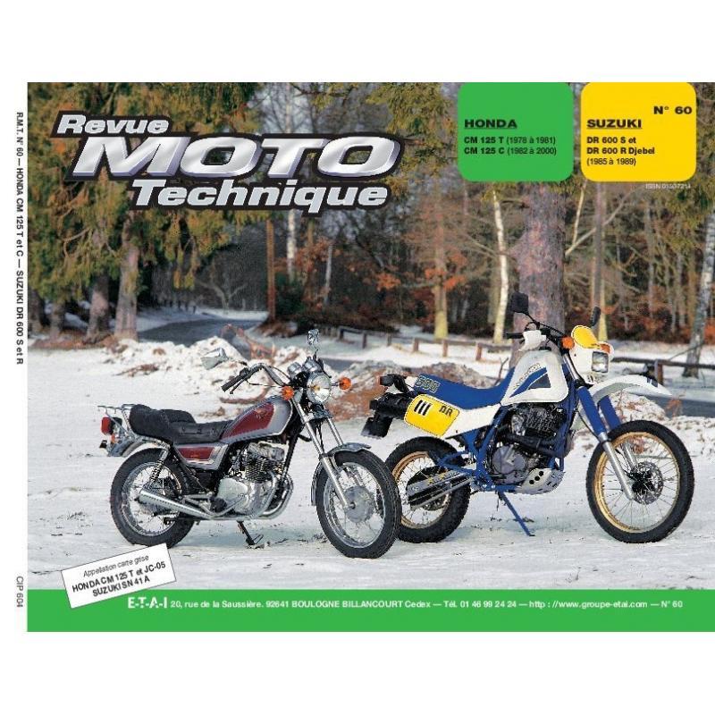 Revue Moto Technique 60.4 Honda CM 125T-C / Suzuki DR 600S-R Djebel