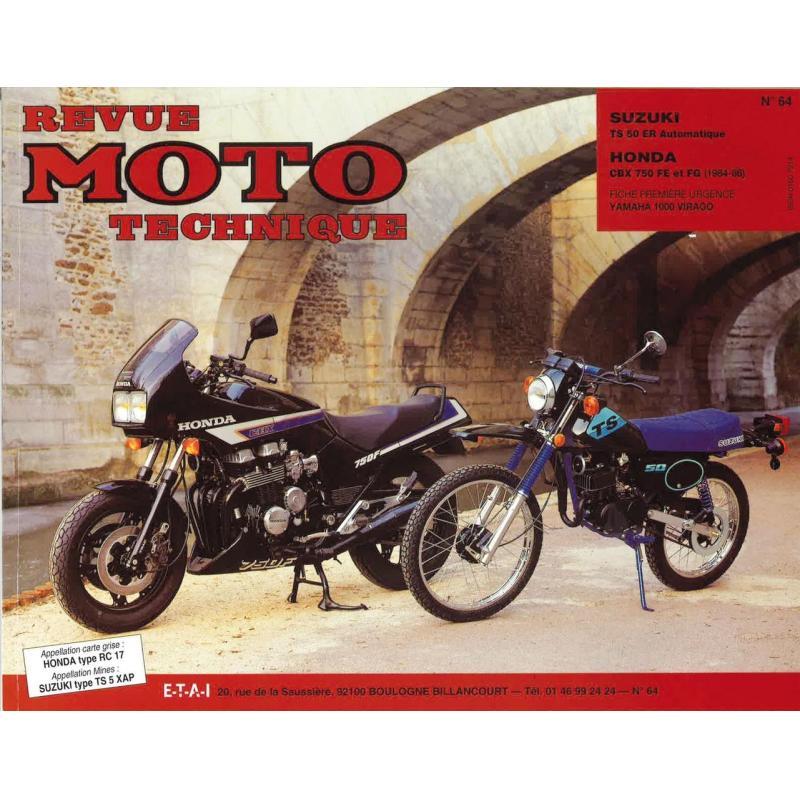 Revue Moto Technique 64 Suzuki TS 50 automatique - Honda CBX 750 F