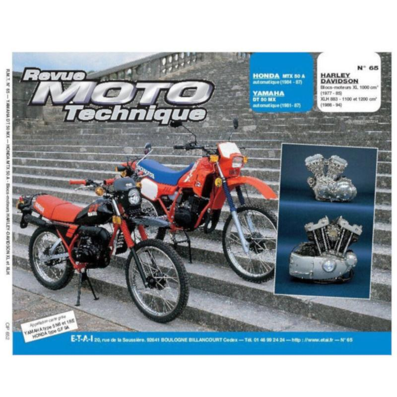Revue Moto Technique 65.2 Honda MTX 50 / Yamaha DT 50 MX / Harley Davidson XL1000
