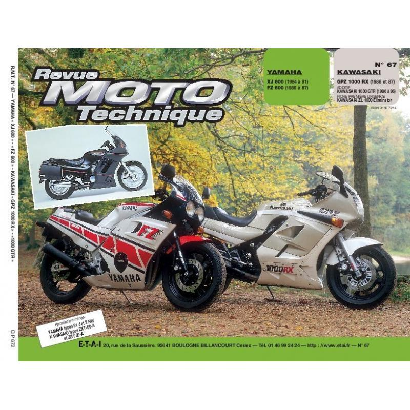 Revue Moto Technique 67.2 Yamaha XJ 600-FZ 600 / Kawasaki GPZ 1000RX
