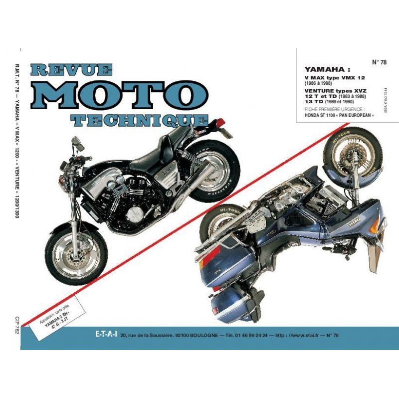 Revue Moto Technique 78.3 Yamaha VMX 12 V-XVZ 12T-TD Venture 13 TD