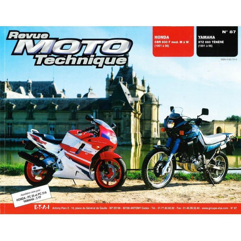 Revue Moto Technique 87.3 Honda CBR 600 F 91-98 / Yamaha XTZ 660 91-98