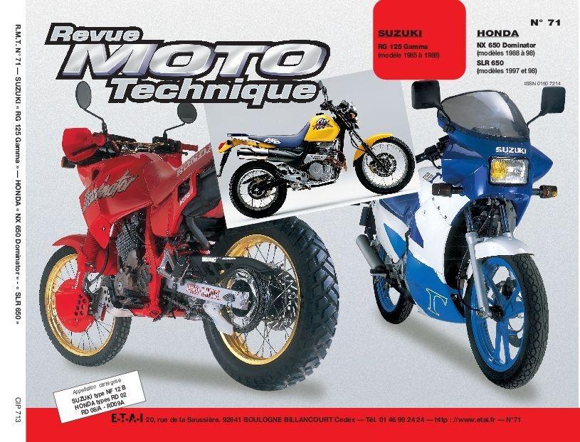 Revue Moto Technique 71.3 Suzuki RG 125 Gamma / Honda NX 650 Dominator