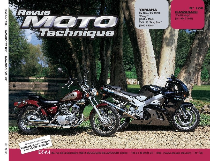 Revue Moto Technique 106.2 Yamaha XV125 / Kawasaki ZX9R
