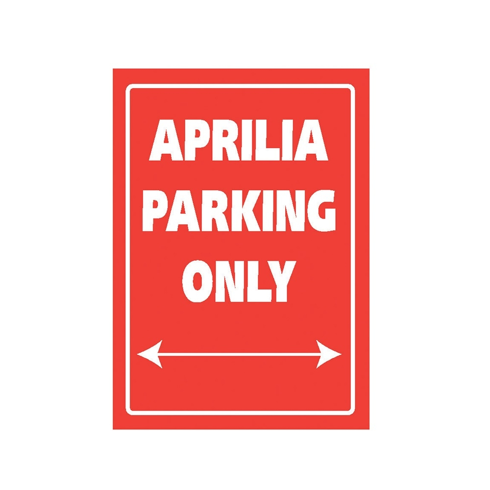 Plaque de parking Aprilia parking only